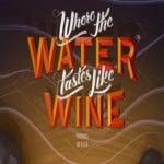 Where The Water Tastes Like Wine – Trailer zu den Sprechern
