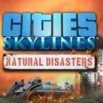 Cities: Skylines – Katastrophen nun auch auf Konsolen