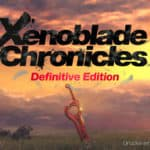 Xenoblade Chronicles Definite Edition Test